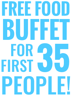 Free Food Buffet For First 35 People!